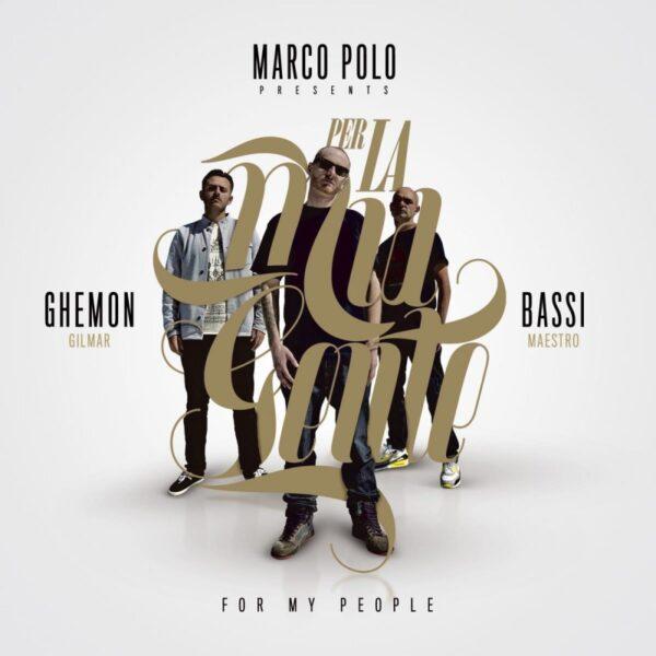 Ghemon-bassi-maestro-marco-polo-macro-marco-per-la-mia-gente-ep-2012-spotify